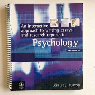 AN INTERACTIVE APPROACH TO WRITING ESSAYS AND RESEARCH REPORTS IN PSYCHOLOGY 3E