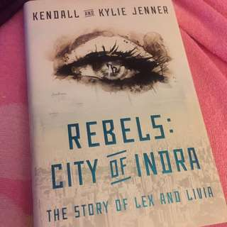 Rebels: City Of Indra by Kendall & Kylie Jenner