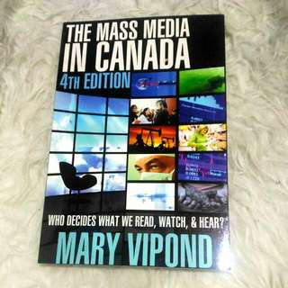 The Mass Media In Canada 4th Edition