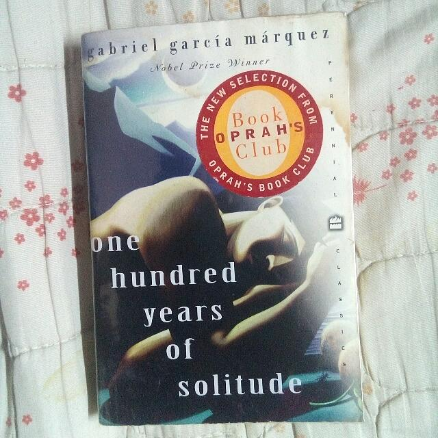 One Hundred Years of Solitude by Gabriel Garcia Madquez