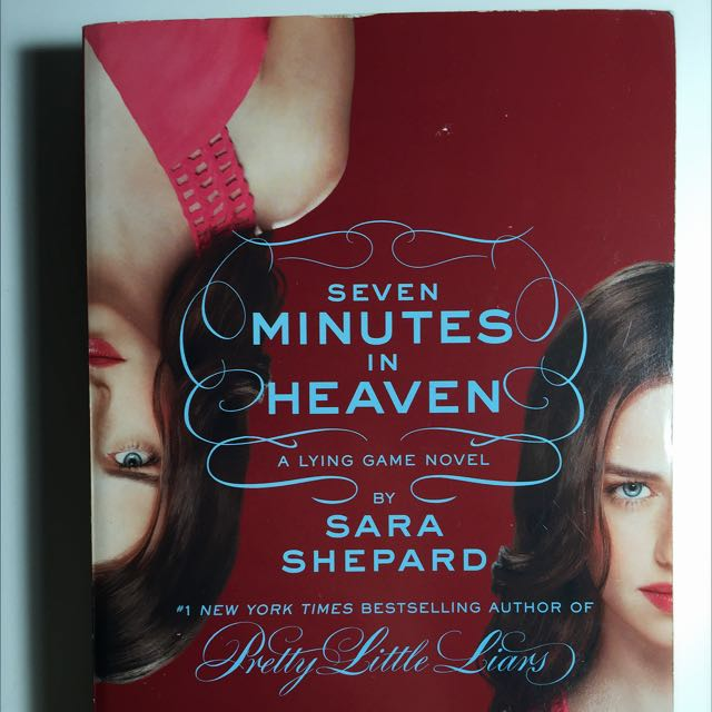 Seven Minutes In Heaven by Sara Shepard