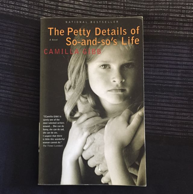 The Petty Details Of So-and-so's Life