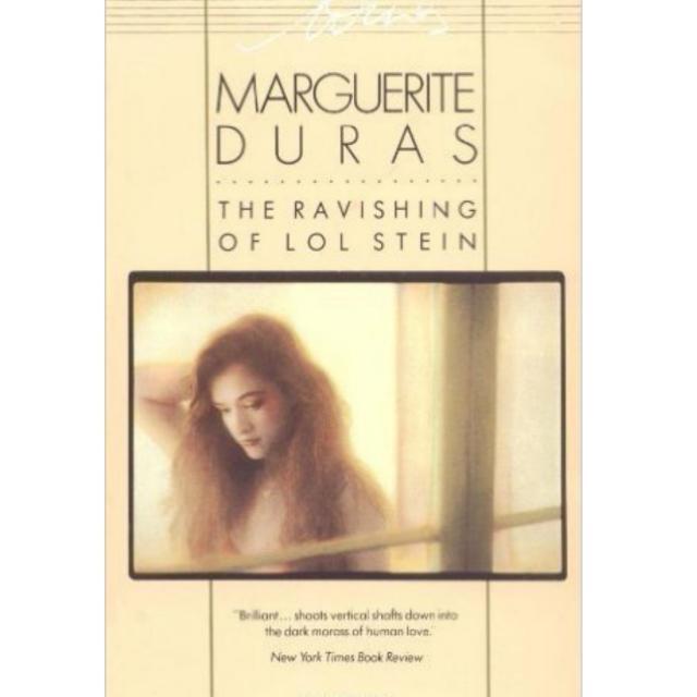 The Ravishing of Lol Stein by Marguerite Duras