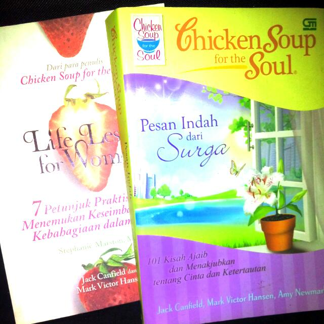 "Chiken Soup For The Soul - ""Pesan Indah Dari Surga"" & ""Life Lessons For Women"" (Book)"