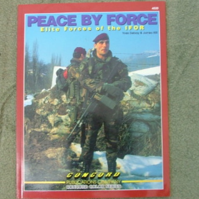 Concord - Peace by Force_Elite Force of the IFOR