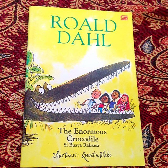 Roald Dahl The Enormous Crocodile Terjemahan