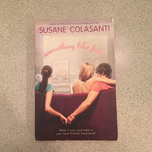 Something Like Fate by Susan Colasanti