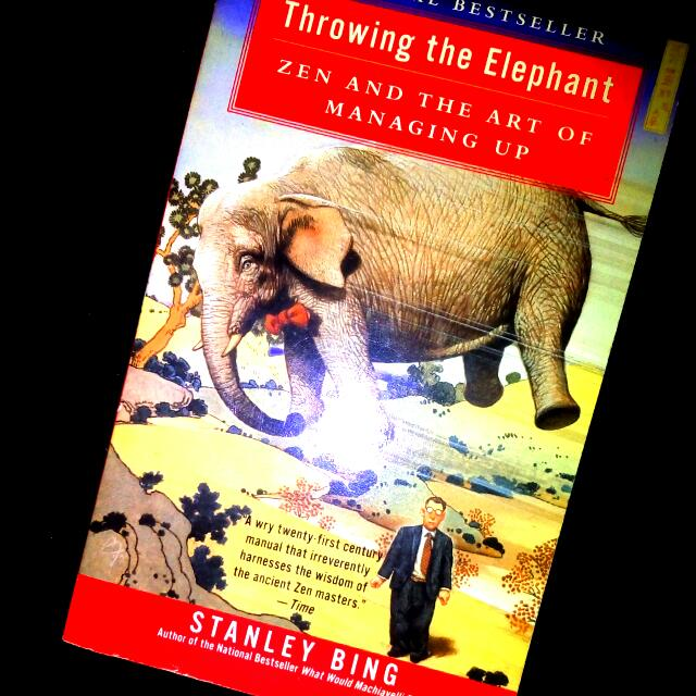 Throwing The Elephant - Zen & Art Of Managing Up (Book)