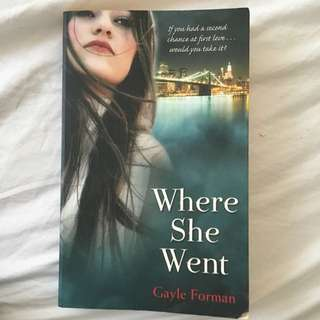 Where She Went (If I Stay book #2)