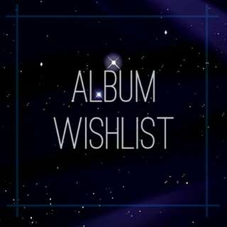 {OUTDATED} 🎶 WTB || Looking For || Album Wishlist 🎶