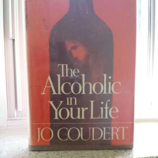 The Alcoholic in Your Life