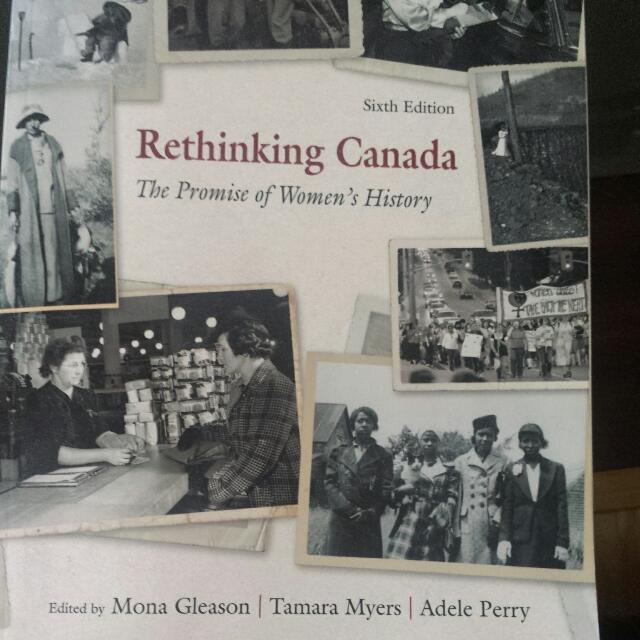 Rethinking Canada The Promise Of Women's History
