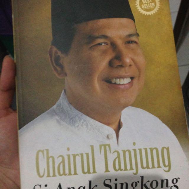 Chairul Tanjung: Si Anak Singkong