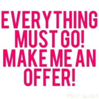 All Must Go! Make An Offer