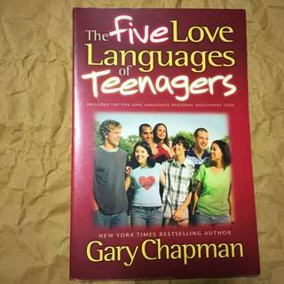 The Five Love Languages - Teenagers