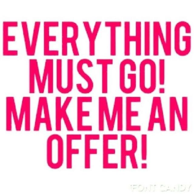 All Must Go! Make An Offer