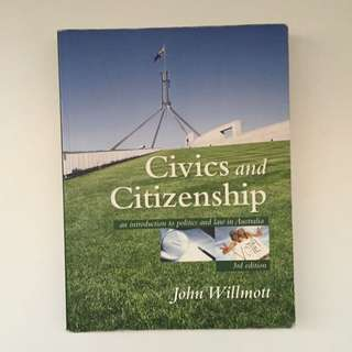 Civics And citizenships (an Introduction To Politics And Law In Australia) 3rd Edition By John Willmott