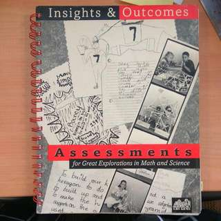 Insight And Outcomes, Assesstments