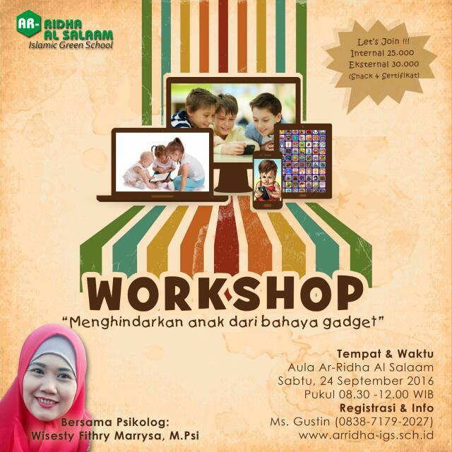 """Workshop """"Menghindarkan Anak Dari Bahaya Gadget"""" For Parents And Teachers"""