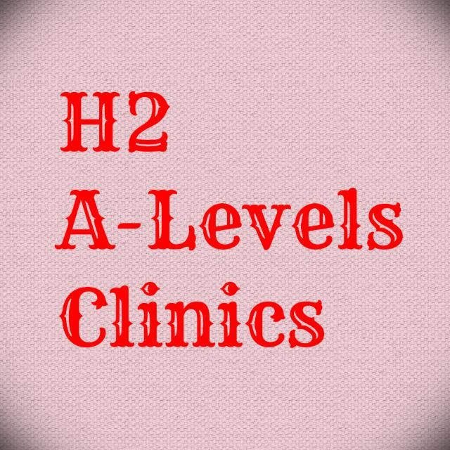H2 Clinics! Econs/Phy/Math/Chem