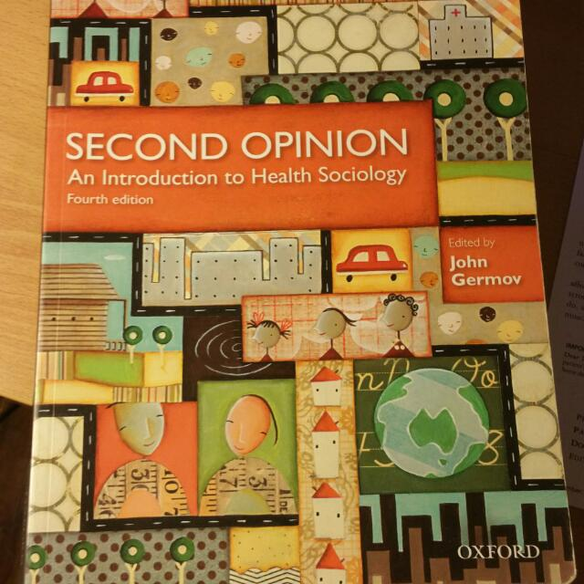 Second Opinionan An Introduction To Health Sociology 4th Ed