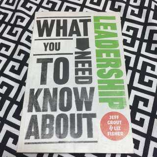 What You Need To Know About LEADERSHIP By Jeff Grout & Liz Fisher