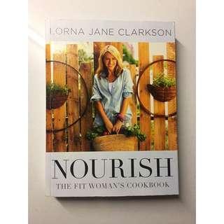 Lorna Jane NOURISH Cookbook