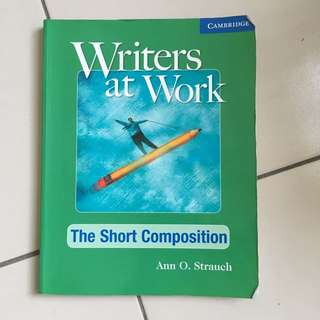 Writers At Work The Short Composition