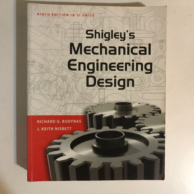 Shigley S Mechanical Engineering Design Books Stationery Textbooks On Carousell