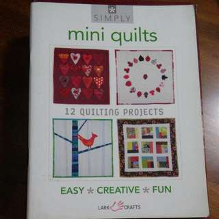 Mini Quilts Instruction Book