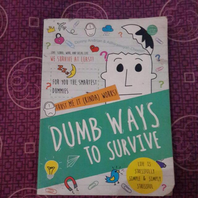 DUMB WAYS TO SURVIVE