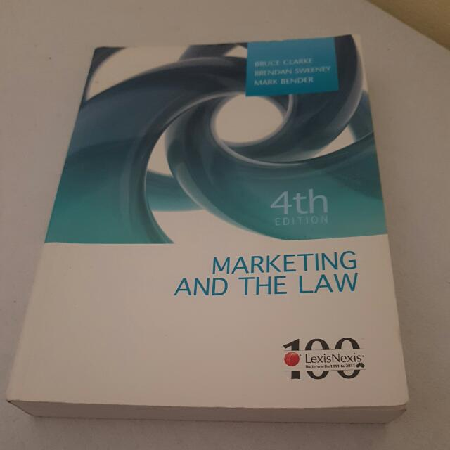 Marketing And The Law - LexisNexis - Clarke, Sweeney And Bender