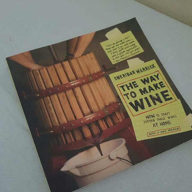 The Way To Make Wine - Sheridan Warrick