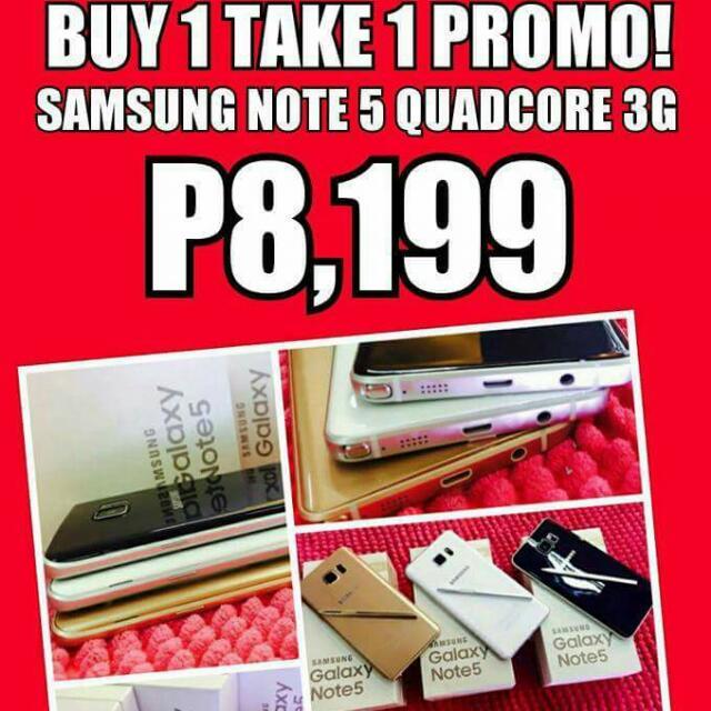 Buy 1 Take 1 (Samsung Galaxy Note 5 Quadcire 3G)