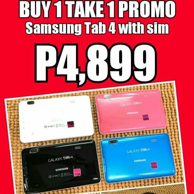 Buy 1 Take 1 (Samsung Tab 4 with SIM)