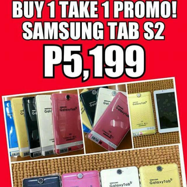 Buy 1 Take 1 (Samsung Tab S2)