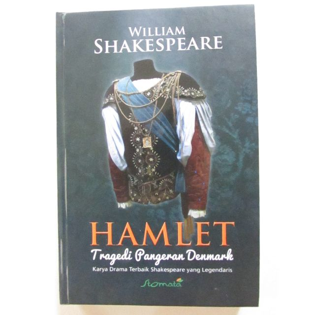 HAMLET Tragedi Pangeran Denmark by William Shakespeare