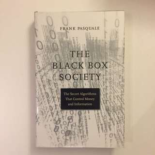 The Blackbox Society: The Secret Algorithms That Control Money And Information
