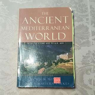 The Ancient Mediterranean World: From The Stone Ages To A.D. 600