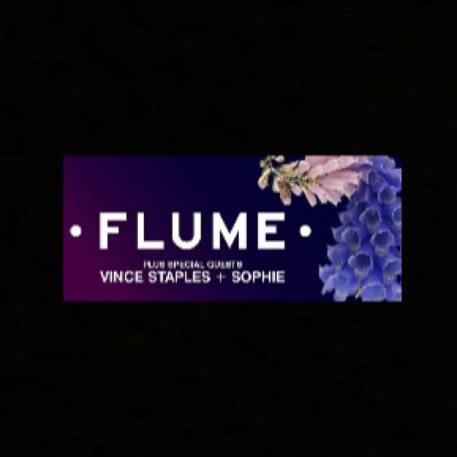 2x FLUME SYD CONCERT SAT 10th RESERVED SEATING