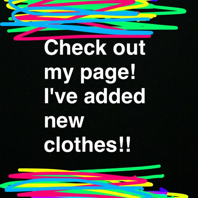 New Clothes!!!!!!