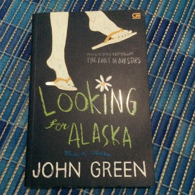 Looking For Alaska Novel (Bahasa)
