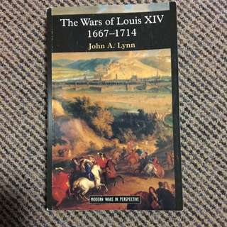 The Wars Of Louis XXIV 1667-1714