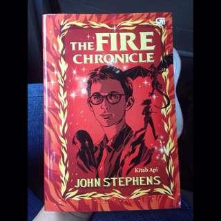 The Fire Chronicles - JOHN STEPHENS