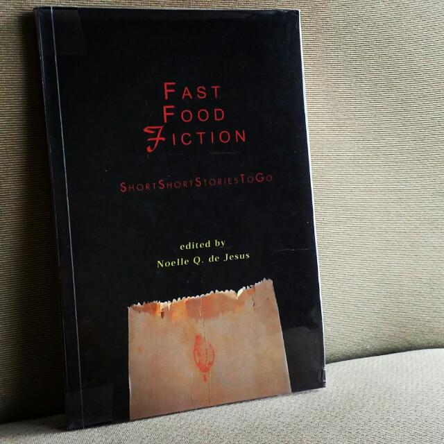 Fast Food Fiction By Noelle Q. De Jesus