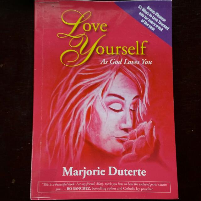 Love Yourself As God Loves You By Marjorie Duterte
