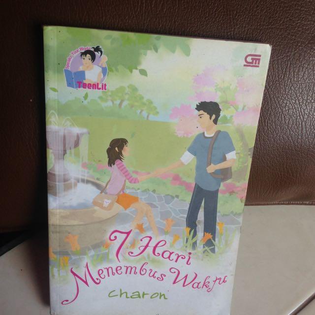 Novel 7 Hari Menembus Waktu ( Teenlit )