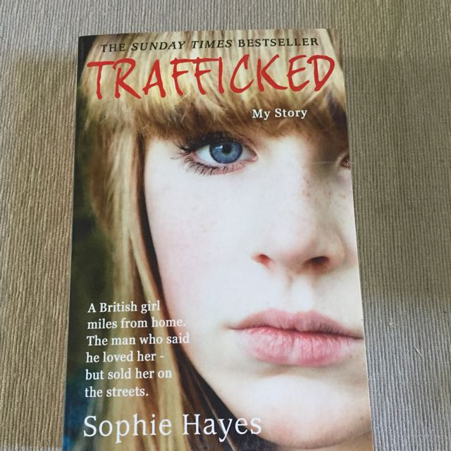 Trafficked, Sophie Hayes