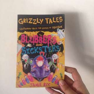 Grizzly Tales: Blubbers & Sicksters