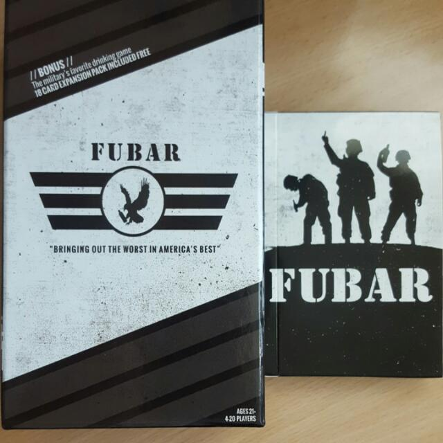 FUBAR. Alternate version of cards against humanity drinking game.